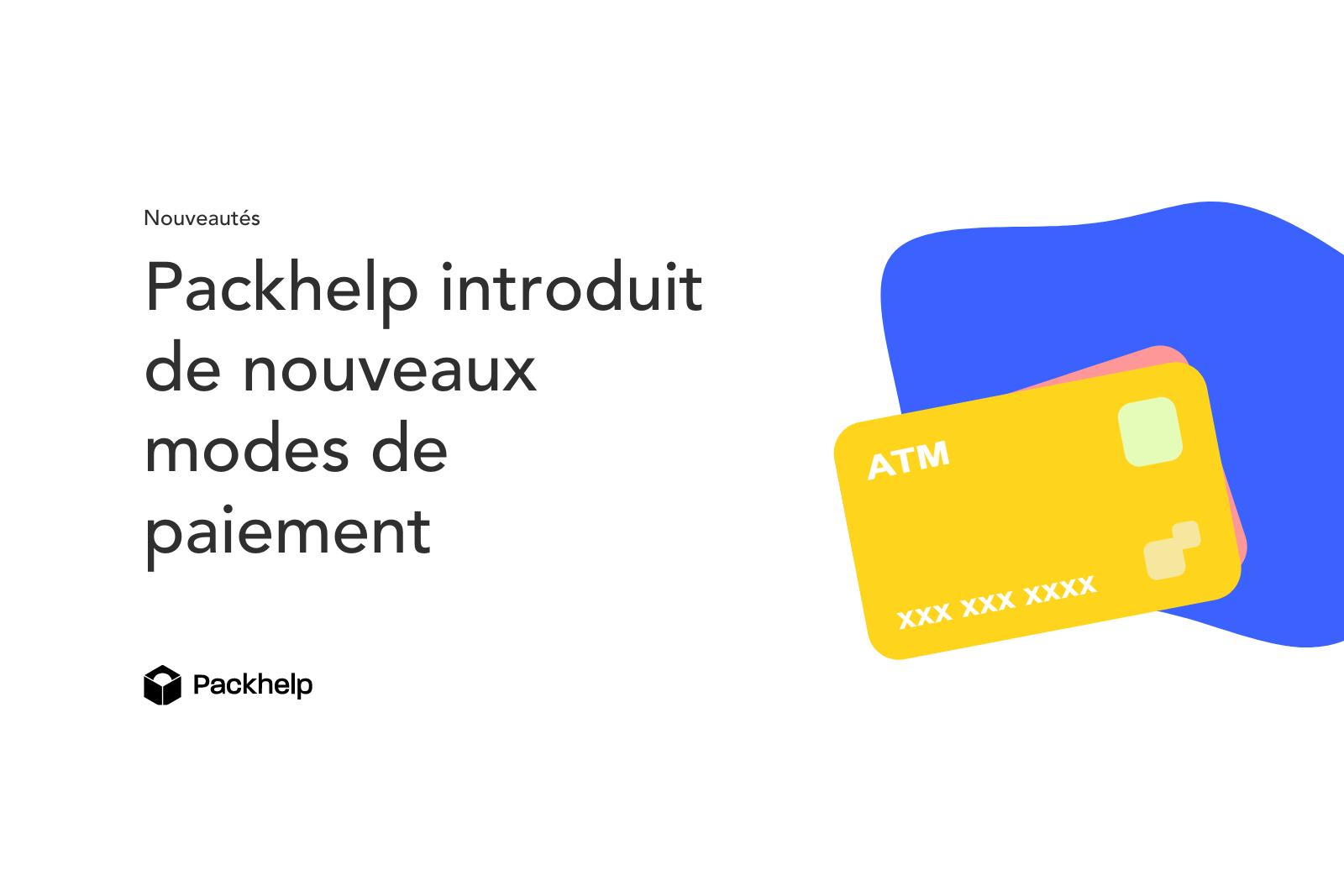 Nouveaux modes de paiement Packhelp Blog